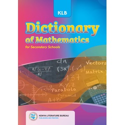 Dictionary of Mathematics for Secondary (KLB)