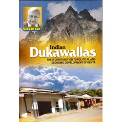 Indian Dukawallas: their Contribution to Political
