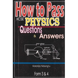 How to Pass KCSE Physics F3&4 Q&A