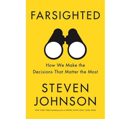 Farsighted: How we Make Decisions that Matter Most (Large)
