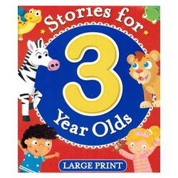 Stories for 3 Year Olds Large Print