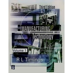 Manufacturing Technology Volume 1