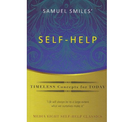 essay on samuel smiles self-help and thrift Samuel smiles is best known today as a prolific author of books that extol the virtues of self-help, character and duty, and of biographies lauding the achievements of famous civil and.