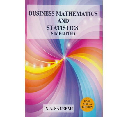 Business Mathematics and Statistics Simplified