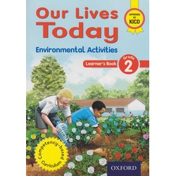 Our Lives Today Environmental Activities Grade 2