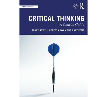 Critical Thinking a Concise Guide 5th Edition (T&F)