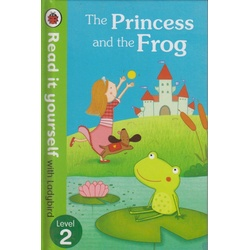 Read it yourself level 2 the Princess and the frog