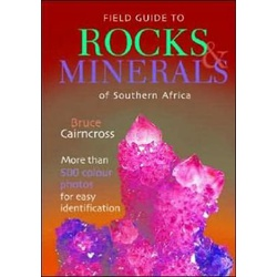 Field Guide to Rocks & Minerals of S.A.