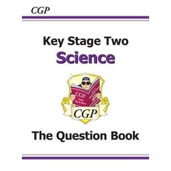 Key Stage 2 Science the Question Book
