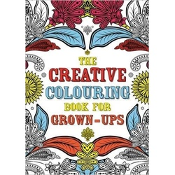 The Creative Colouring Book for Grown-Ups (Creative Colouring for Grown-Ups)