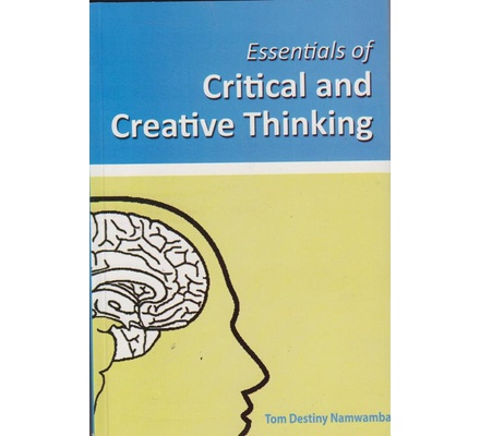 Essentials of Critical and Creative Thinking