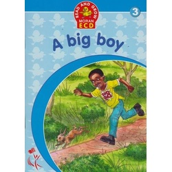 Read and Grow Moran ECD: Big Boy 3
