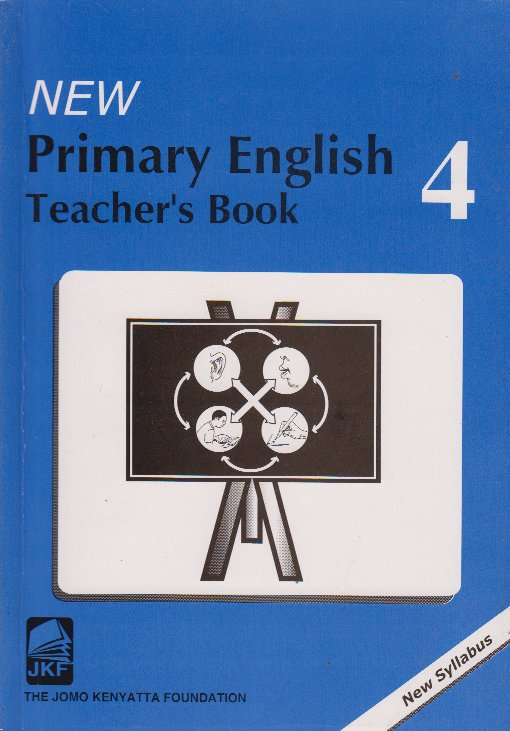 New Primary English 4 Teachers' Guide   Books, Stationery, Computers,  Laptops and more  Buy online and get free delivery on orders above Ksh   2,000