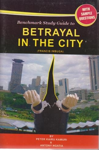 betrayal in the city essay The paperback of the betrayal in the city by francis imbuga at barnes & noble  free shipping on $250 or more.
