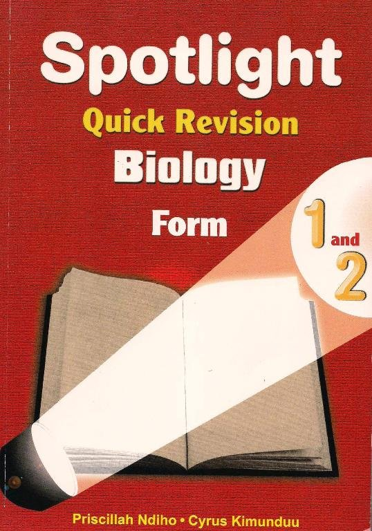 Spotlight Quick Revision Biology Form 1 & 2 | Books, Stationery, Computers,  Laptops and more  Buy online and get free delivery on orders above Ksh