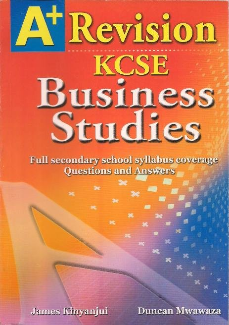A+ Revision KCSE Business Studies | Books, Stationery, Computers, Laptops  and more  Buy online and get free delivery on orders above Ksh  2,000  Much