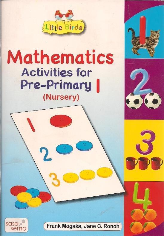 Little Birds Mathematics Activities For Pre Primary 1 Nursery