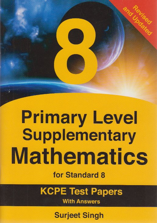 Primary Level Supplementary Mathematics for std 8 KCPE test papers with  answers | Books, Stationery, Computers, Laptops and more  Buy online and  get