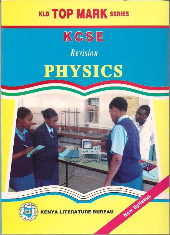 Topmark KCSE Revision Physics   Books, Stationery, Computers, Laptops and  more  Buy online and get free delivery on orders above Ksh  2,000  Much  more