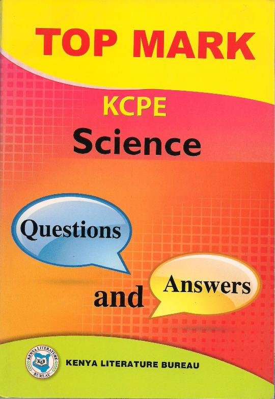 Topmark KCPE Science Questions and Answers | Books, Stationery, Computers,  Laptops and more  Buy online and get free delivery on orders above Ksh