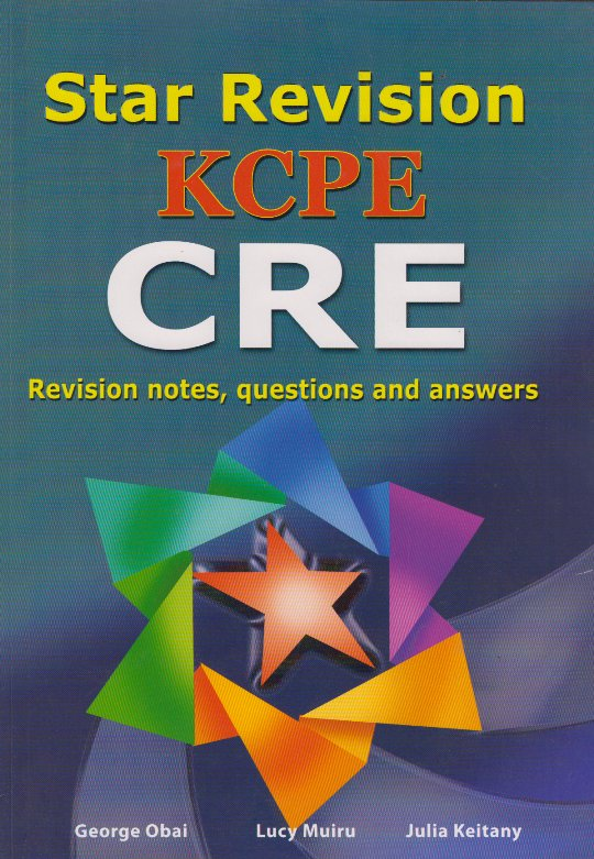 Star revision KCPE CRE:Revision notes,Questions and answers  | Books,  Stationery, Computers, Laptops and more  Buy online and get free delivery  on