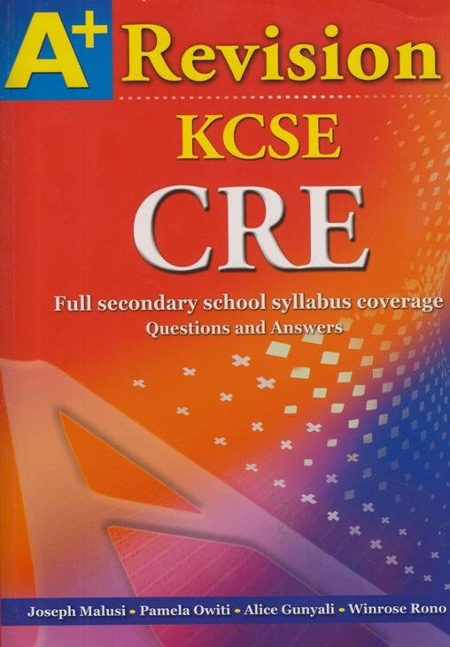 A+ Revision KCSE CRE | Books, Stationery, Computers, Laptops and more  Buy  online and get free delivery on orders above Ksh  2,000  Much more than a