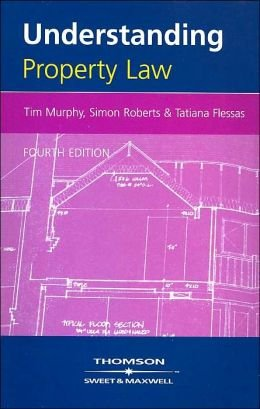 Understanding Property Law Fourth Edition
