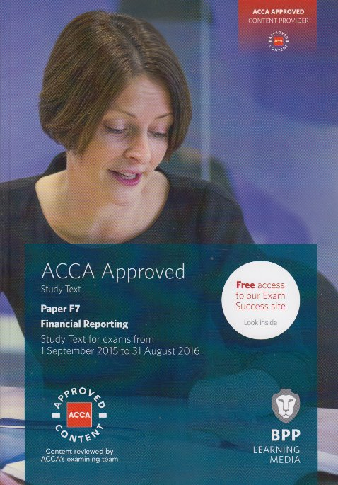 BPP ACCA F7 Financial Reporting Study Text FREE PDF - CA ACCA NOTES