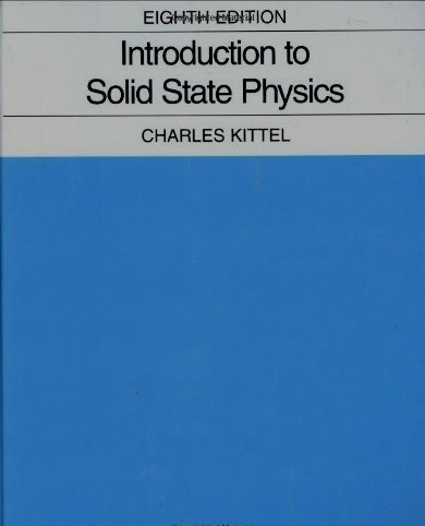 Kittel c. Introduction to solid state physics 8 th edition solutio….
