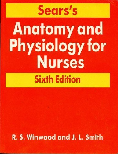 Sears Anatomy and Physiology Nurses 6th Edition | Text Book Centre