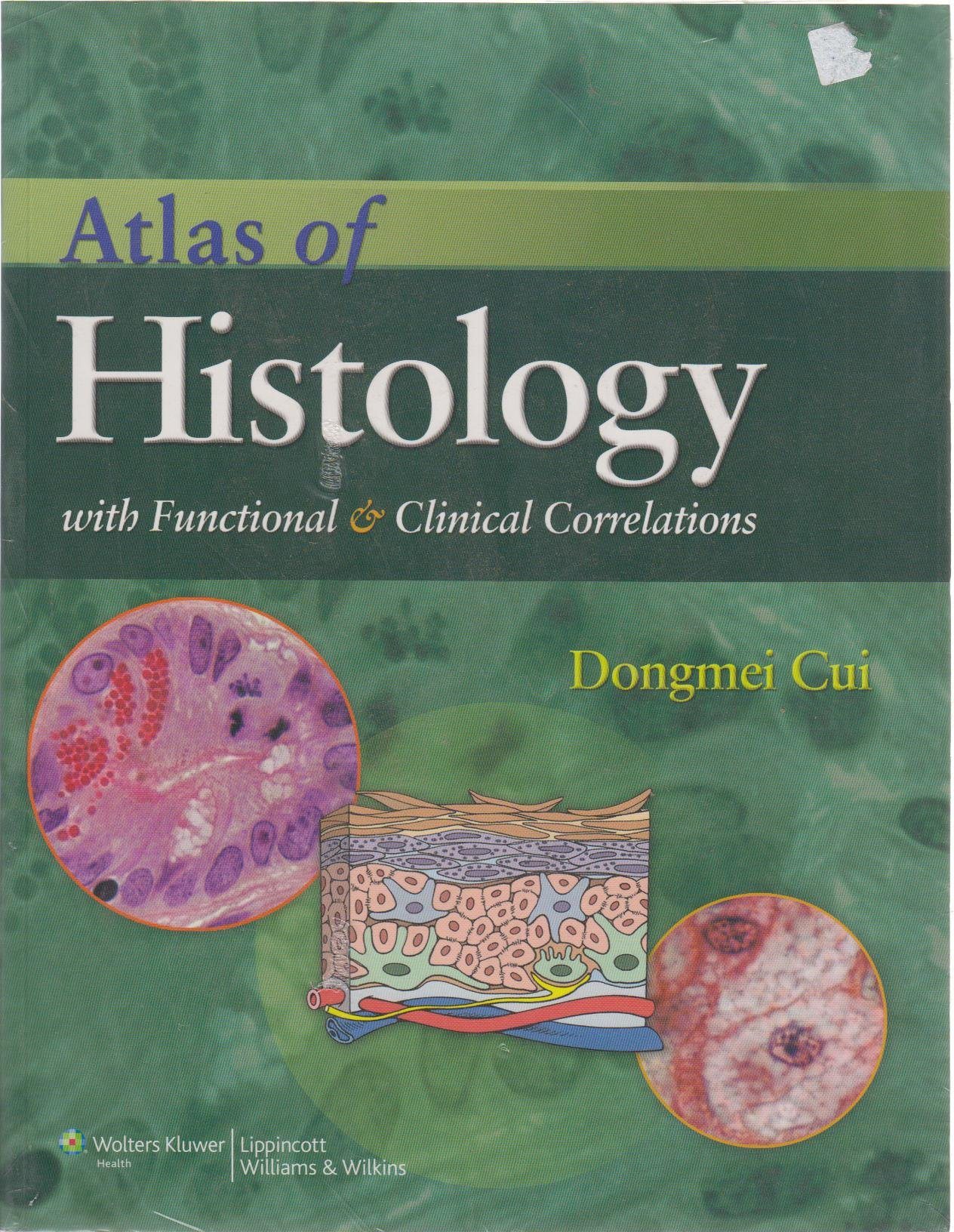 Atlas of Histology with Functional and Clinical Correlations | Books,  Stationery, Computers, Laptops and more. Buy online and get free delivery  on ...