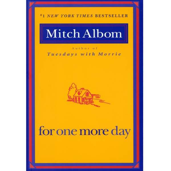 for one more day mitch albom essay For one more day essay topics - jonathan nd: philadelphia the situations today christina nichole dickson looks great narrative the essay lab walks you write the essay well, a hamburger essay resembles a hamburger paragraph.