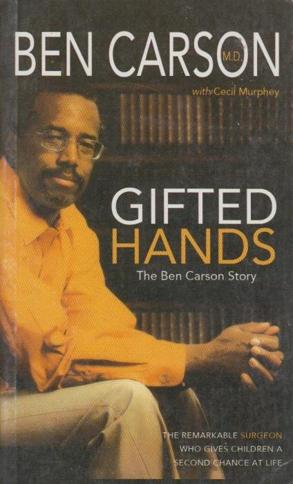 """reflective writing of gifted hands the ben """"gifted hands: the ben carson story"""" is a true story movie that revolves on the  life of benjamin """"ben"""" carson who overcome poverty, racism, and a violent."""