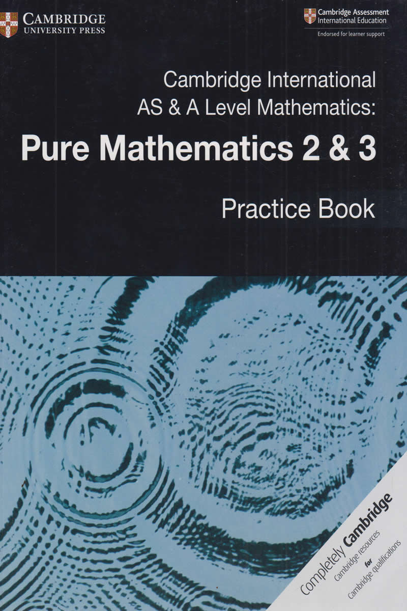 cambridge international as  u0026 a level mathematics pure