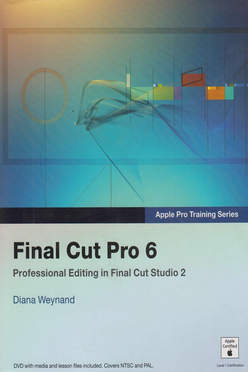 Apple Pro Training Series Final Cut Pro 6 Text Book Centre