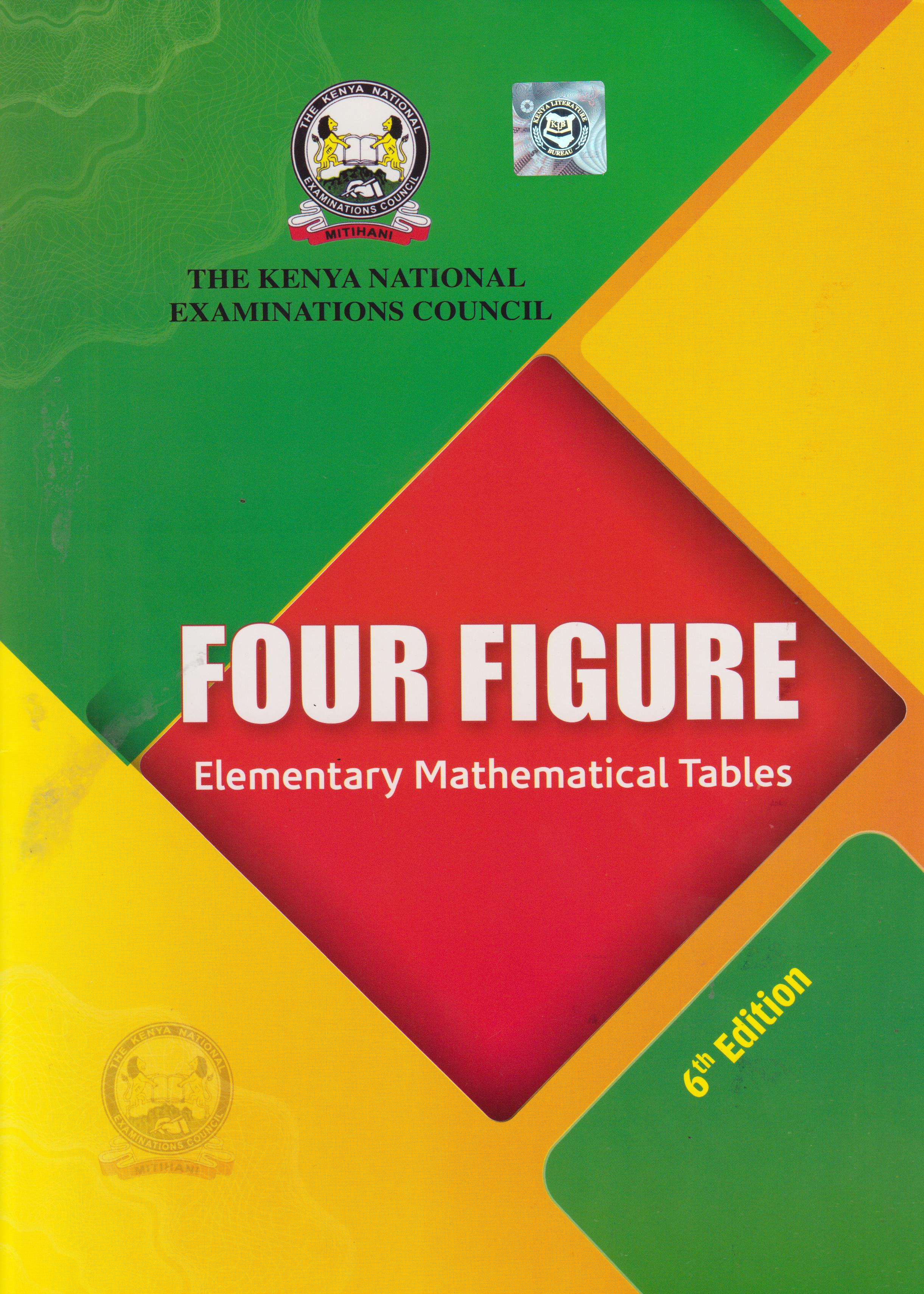 KNEC Four Figure Elementary Mathematical tables 6th edition