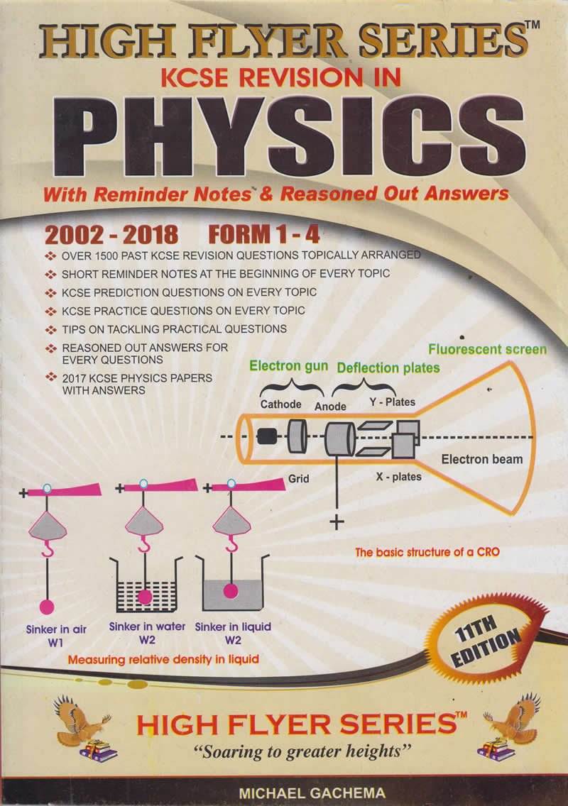 High flyer Series KCSE Revision in Physics 2002-2018 | Books, Stationery,  Computers, Laptops and more  Buy online and get free delivery on orders