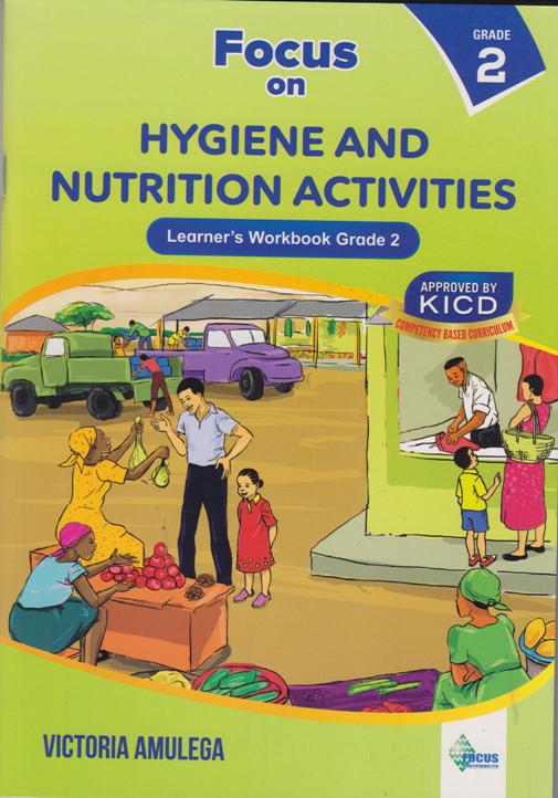 Focus on Hygiene and Nutrition grade 2   Books, Stationery, Computers,  Laptops and more  Buy online and get free delivery on orders above Ksh   2,000