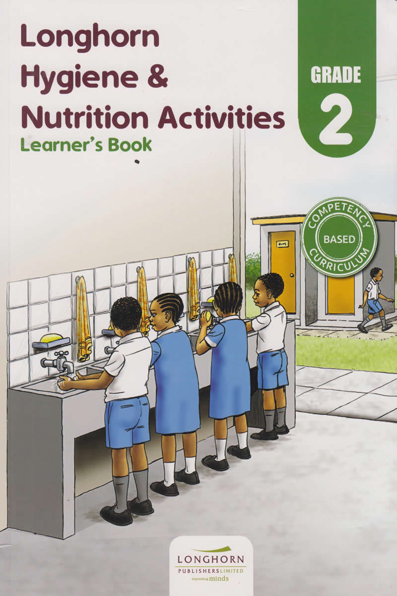 Longhorn Hygiene Nutrition Activities Learner S Book Grade 2 Text Book Centre