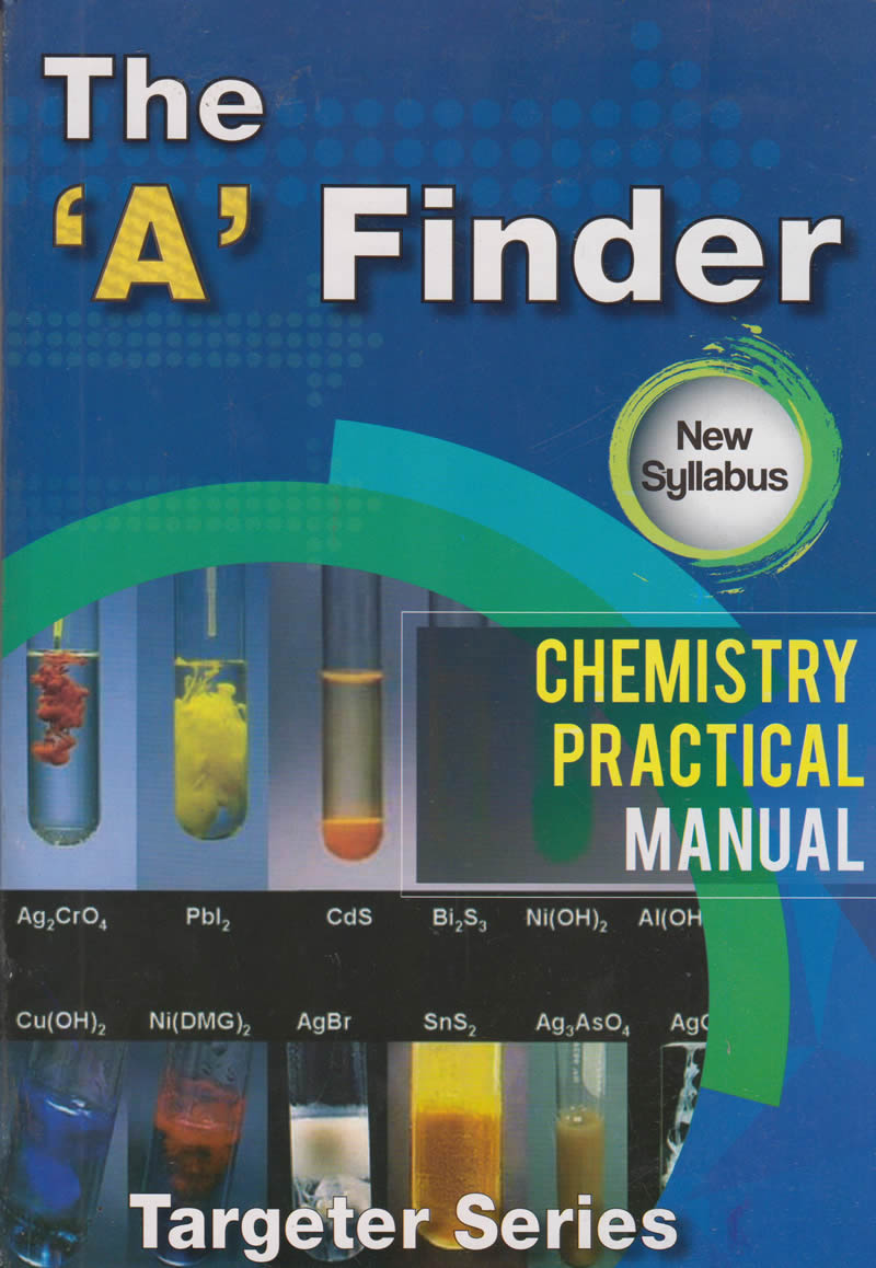 """A"" Finder Chemistry Practical Manual; "" ..."